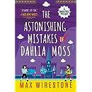 The Astonishing Mistakes of Dahlia Moss (A Dahlia Moss Mystery)