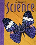 Harcourt Science, Harcourt School Publishers Staff, 0153112069