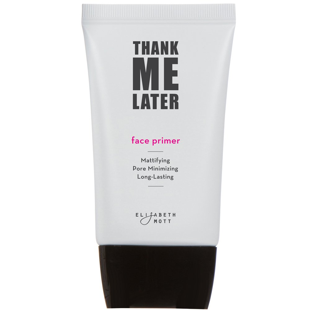 Thank Me Later Primer. Paraben-free and Cruelty Free. ...Matte Face Primer (30G) by Elizabeth Mott