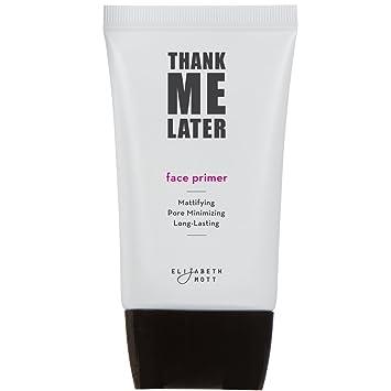 Thank Me Later Primer by Elizabeth Mott #8