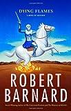Dying Flames, Robert Barnard, 0743272196