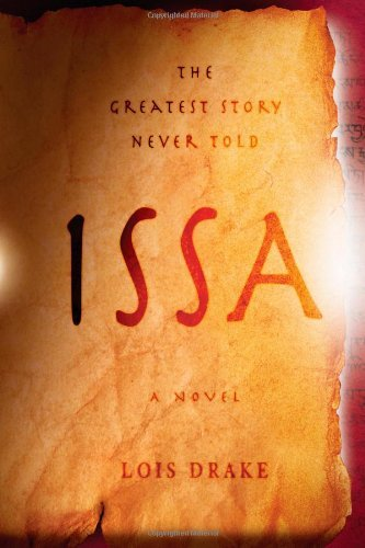 ISSA: The Greatest Story Never Told by Lois Drake (2009-09-16) (Issa Range)