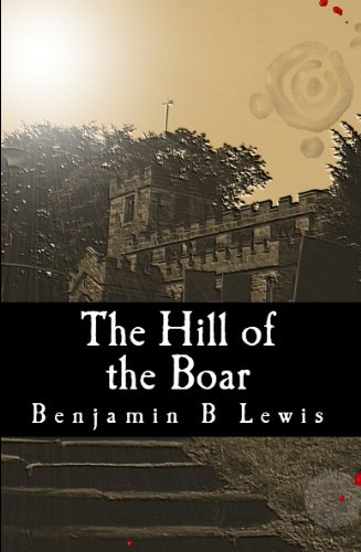 Book: The Hill of the Boar (The Seven Seals) by Benjamin B Lewis