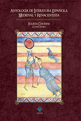 Antología de literatura española medieval y renacentista (Spanish Edition)
