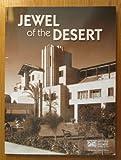 img - for Jewel of the Desert: Arizona Biltmore Resort & Spa book / textbook / text book