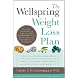The Wellspring Weight Loss Plan: The Simple, Scientific & Sustainable Approach of the World's Most Successful...