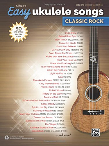 Alfred's Easy Ukulele Songs -- Classic Rock: 50 Hits of the '60s, '70s & '80s ()