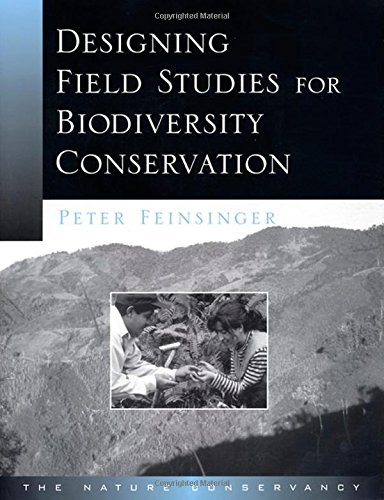 Designing Field Studies for Biodiversity Conservation