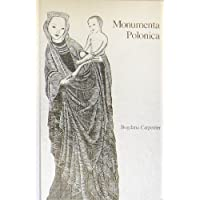 Monumenta Polonica: The First Four Centuries of Polish Poetry : A Bilingual Anthology (Michigan Slavic Materials)