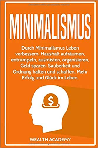 Minimalismus Durch Minimalismus Leben Verbessern Haushalt