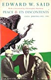 img - for Peace and Its Discontents: Gaza - Jericho, 1993-1995 book / textbook / text book