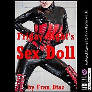 Friday Night's Sex Doll Audiobook