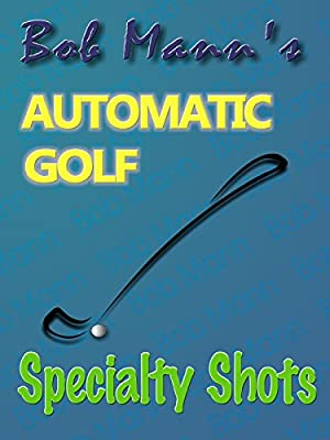 Automatic Golf - Specialty Shots