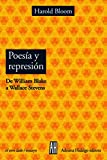 Poesia y Represión: De William Blake a Wallace Stevens