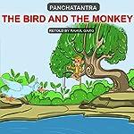 The Bird and the Monkey | Rahul Garg