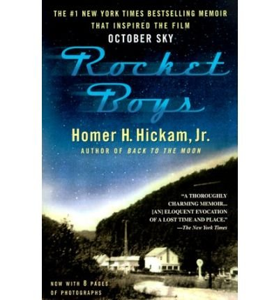 [ Rocket Boys: A Memoir[ ROCKET BOYS: A MEMOIR ] By Hickam, Homer H. ( Author )Jan-11-2000 Paperback