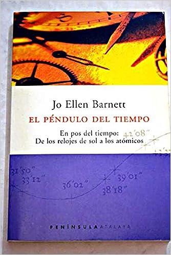 El Pendulo del Tiempo (Spanish Edition): Jo Ellen Barnett: 9788483072493: Amazon.com: Books