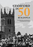 Stamford in 50 Buildings: Celebrating 50 years of a Conservation Town