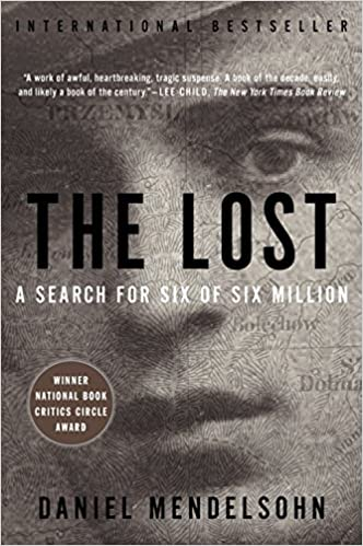 The Lost: The Search for Six of Six Million (P.S.): Daniel Mendelsohn: 9780062277770: Amazon.com: Books