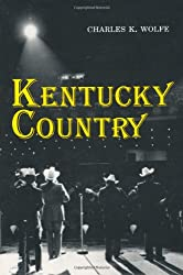 Kentucky Country: Folk and Country Music of Kentucky