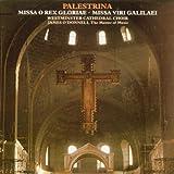 Palestrina: Missa O Rex Gloriae / Missa Viri Galilaei