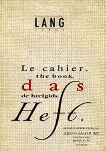 (Lang Yarns, 114: The Book (Le Cahier / Das Heft / De Breigids))