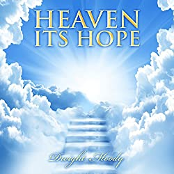 Heaven: Its Hope