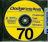 COMPETE 1970 DODGE FACTORY REPAIR SHOP & SERVICE MANUAL & BODY MANUAL CD COVERS: Challenger, Challenger R/T, Dart, Custom, Swinger, Swinger 340, Polara, Special, 500, & Monaco.. 70