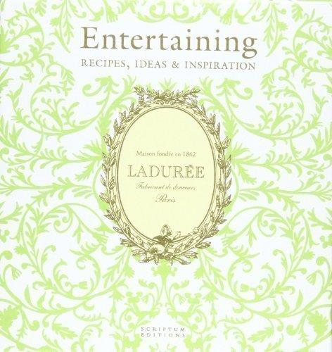 Ladurée Entertaining: Recipes, Ideas & Inspiration by Vincent Lemains, Michel Lerouet (2012)
