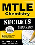 Mtle Chemistry Secrets Study Guide : MTLE Test Review for the Minnesota Teacher Licensure Examinations, MTLE Exam Secrets Test Prep Team, 1630945455