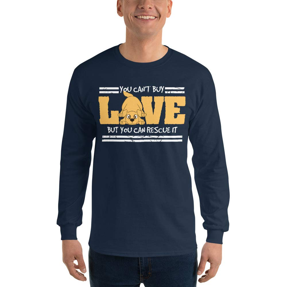 Dog Rescuer Gift Dog Lover Shirt You Cant Buy Love But You Can Rescue It Long Sleeve T-Shirt Vet Gift Shirt