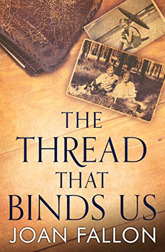 Book: THE THREAD THAT BINDS US by Joan Fallon