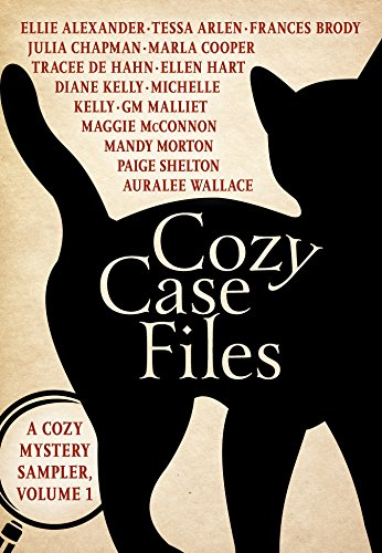 Cozy Case Files: A Cozy Mystery Sampler, Volume 1