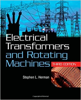 Book Electrical Transformers and Rotating Machines by Stephen L. Herman (2011-06-06)