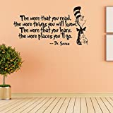 Removable Quotes and Saying Dr. Seuss the More You Read, the More Things You Will Know Transfers Murals Reading Wall Decal Love Baby Kids Children Bedroom School Art Wall Decals Stickers