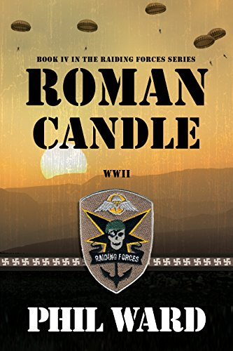 Roman Candle (Raiding Forces Book 4)