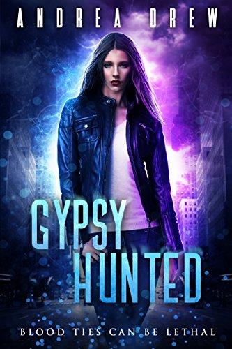 Gypsy Hunted (Gypsy Medium) by [Andrea Drew]