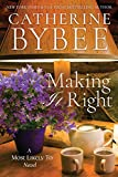 Making It Right (A Most Likely To Novel Book 3) (kindle edition)