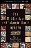 The Middle East and Islamic World Reader: An Historical Reader for the 21st Century, , 0802145779
