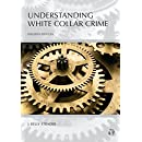 Understanding White Collar Crime, Fourth Edition