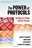 The Power of Protocols, Joseph P. McDonald and Nancy Mohr, 0807754595