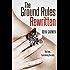 Ground Rules: Rewritten (Book 2) (The Rule Breakers Series)