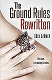Ground Rules: Rewritten