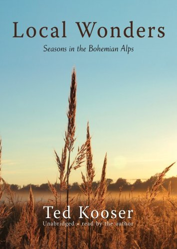Local Wonders: Seasons in the Bohemian Alps (Library Edition)