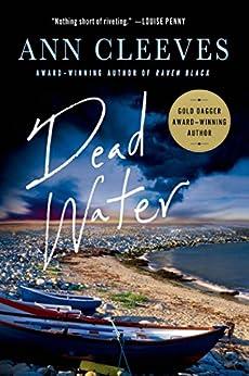 Dead Water: A Shetland Mystery by [Cleeves, Ann]