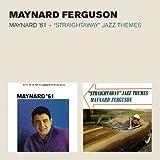 Maynard '61 + Straightaway Jazz Themes + 2 Bonus Tracks