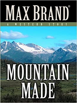 Book Mountain Made (Five Star First Edition Western)