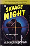 Savage Night, Jim Thompson, 0916870979
