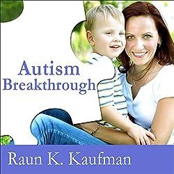 Autism Breakthrough