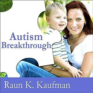 Autism Breakthrough Audiobook